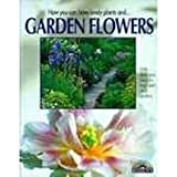 img - for Garden Flowers book / textbook / text book