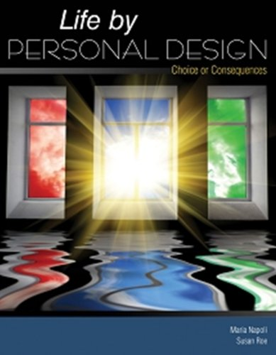 Life by Personal Design: Choice or Consequences