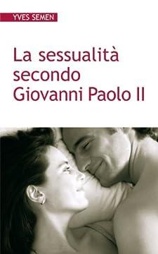 Cover La sessualità secondo Giovanni Paolo II