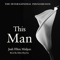 This Man Hörbuch von Jodi Ellen Malpas Gesprochen von: Edita Brychta