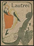 Toulouse-Lautrec: Paintings, Drawings, Posters: Loan Exhibition for the Benefit of the Musee DAlbi, France, November 15 to December 11, 1937