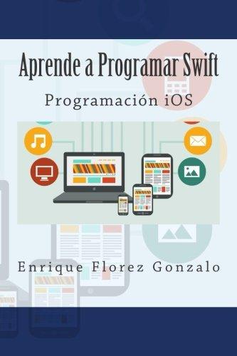 Aprende a Programar Swift: Programación iOS