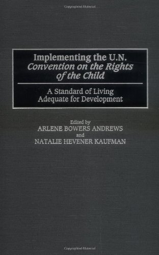 Implementing The Un Convention On The Rights Of The Child: A Standard Of Living Adequate For Development