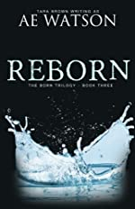 Reborn (The Born Trilogy Book 3)