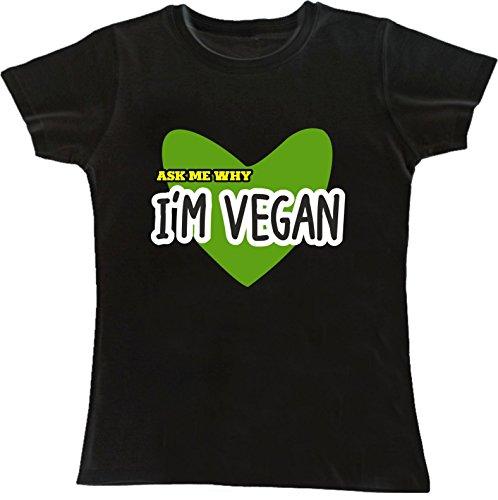 T-shirt DONNA cotone BASIC super vestibilità sagomata top qualità - ASK ME WHY I'M VEGAN divertenti humor MADE IN ITALY (M, NERO)
