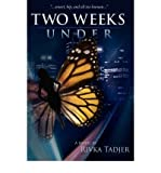 img - for BY Tadjer, Rivka ( Author ) [{ Two Weeks Under [ TWO WEEKS UNDER ] By Tadjer, Rivka ( Author )Jul-01-2008 Paperback By Tadjer, Rivka ( Author ) Jul - 23- 2008 ( Paperback ) } ] book / textbook / text book