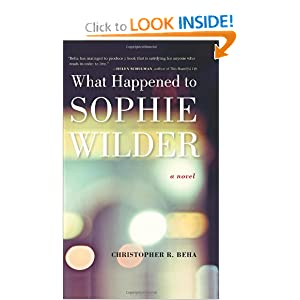 What Happened to Sophie Wilder - Christopher Beha