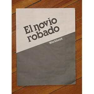 What is el novio robado about can you give.