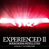 EXPERIENCEDII-EMBRACE TOUR 2013 武道館-(完全生産限定盤)(Blu-ray Disc付)