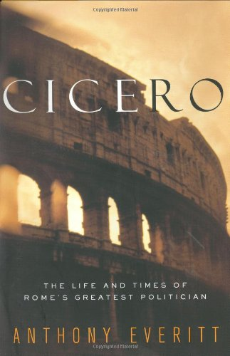 a biography of the life and times of cicero the persuader