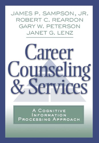 Career Counseling and Services: A Cognitive Information...