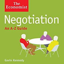 Negotiation: The Economist (       UNABRIDGED) by Gavin Kennedy Narrated by David Thorpe