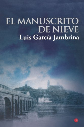 El manuscrito de nieve (Spanish Edition) (The Snow...