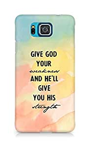 AMEZ give god your weakness and he will give strength Back Cover For Samsung Galaxy Alpha