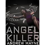 Angel Killer ~ Andrew Mayne