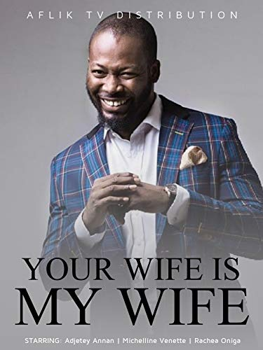 Your wife is my wife
