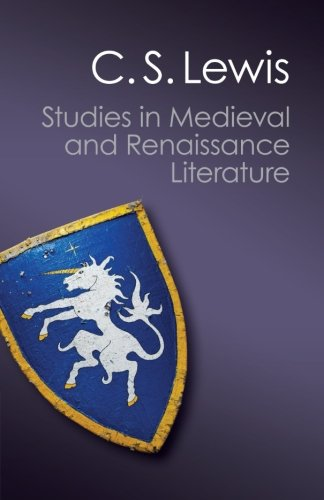 Studies in Medieval and Renaissance Literature (Canto Classics)