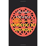 Warning to the West ~ Aleksandr Solzhenitsyn