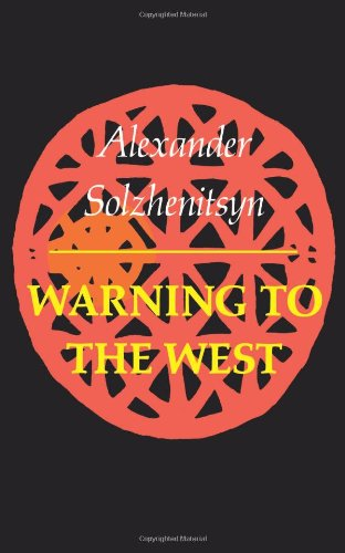 Warning To The West, Solzhenitsyn
