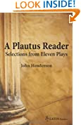 A Plautus Reader: Selections from Eleven Plays (Latin Reader)
