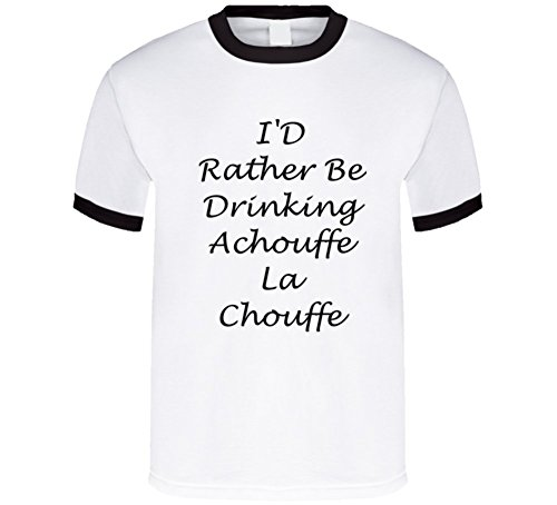sunshine-t-shirts-id-rather-be-drinking-achouffe-la-chouffe-funny-t-shirt-2xl-black-ringer