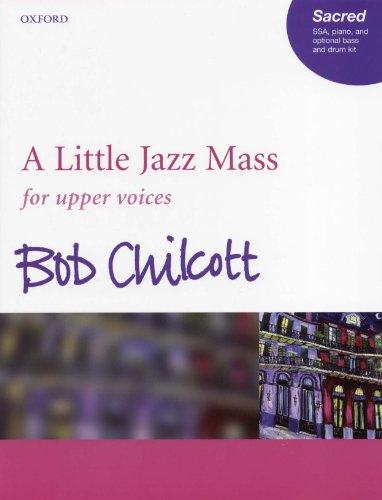 チルコット : 小ジャズ・ミサ曲/女声合唱編/オックスフォード大学出版局ピアノ伴奏付合唱ヴォーカルスコア