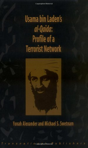 Usama Bin Laden's Al-Qaida: Profile of a Terrorist Network (Terrorism Library Series)