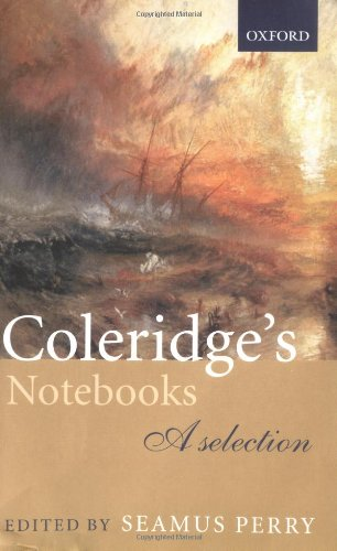 Coleridge's Notebooks: A Selection