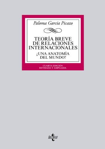 Teoría breve de Relaciones Internacionales (Derecho - Biblioteca Universitaria De Editorial Tecnos)