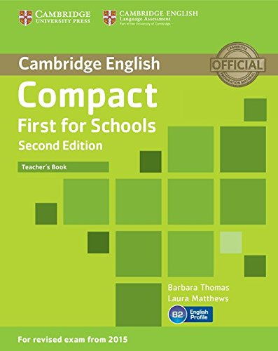 Compact First for Schools Teacher's Book Second Edition