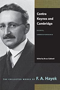 cambridge contra correspondence essay keynes The book contra keynes and cambridge: essays, correspondence, f a hayek is published by university of chicago press.