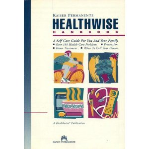 healthwise-handbook-a-self-care-manual-for-you-and-your-family-kaiser-permanente