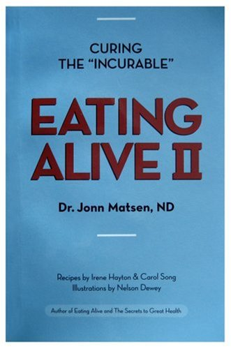 Eating Alive II: Ten Easy Steps to Following the Eating Alive System