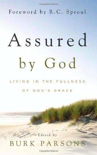 Assured by God: Living in the Fullness of God's Grace