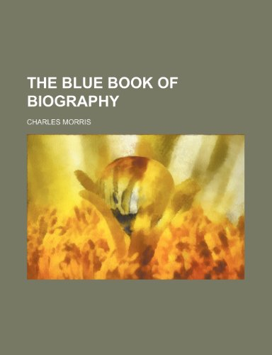 The blue book of biography