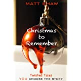 A Christmas to Remember (Twisted Tales)by Matt Shaw
