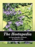 img - for The Hostapedia: An Encyclopedia of Hostas by Mark R Zilis (2009-05-03) book / textbook / text book