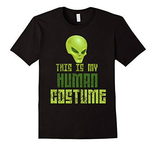 [Men's This Is My Human Costume Scary Alien Halloween Tee Medium Black] (Out Of This World Alien Costume)