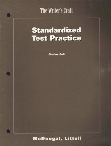 The Writer's Craft, Standardized Test Preparation, Grades 6-8 (McDougal Littel)