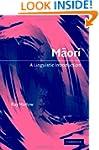 Maori: A Linguistic Introduction (Lin...
