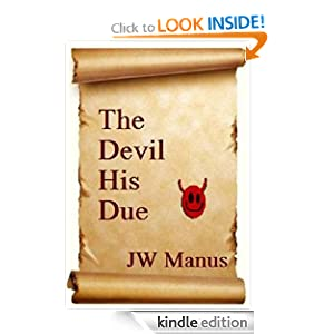 Amazon.com: The Devil His Due eBook: JW Manus: Kindle Store