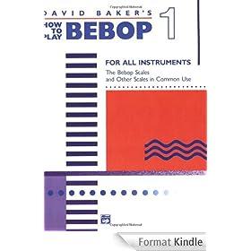 How to Play Bebop - Volume 1