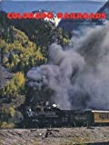 img - for Colorado railroads: Chronological development book / textbook / text book