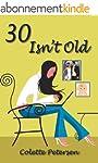 30 Isn't Old (English Edition)