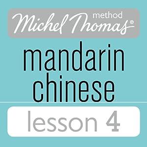 Michel Thomas Beginner Mandarin Chinese Lesson 4 | [Harold Goodman]