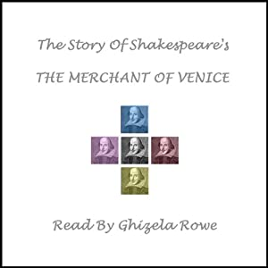 The Story of Shakespeare's Merchant of Venice Audiobook
