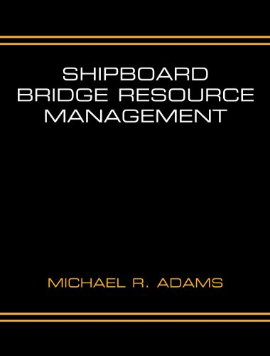 Shipboard Bridge Resource Management