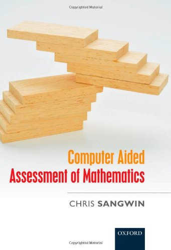Computer Aided Assessment of Mathematics