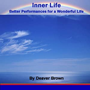 Inner Life: Better Performances for a Wonderful LIfe | [Deaver Brown]