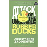 Attack Of The Unsinkable Rubber Ducksby Christopher Brookmyre